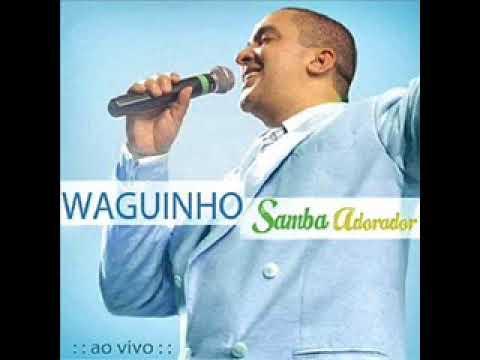 Segura Na Mão de Deus - CD Waguinho Samba Adorador